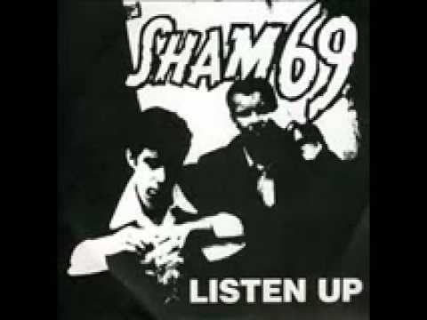 Sham 69 - Listen Up