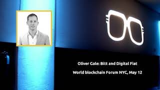 Oliver Gale: How Bitt Created Digital Fiat Currency