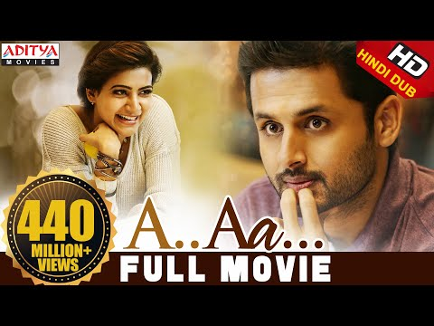 A Aa New Hindi Dubbed Full Movie | Nithiin, Samantha | Trivikram
