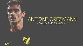 Antoine Griezmann ▶︎AMAZING Skills and Goals ▶︎ | 1080p