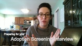 What to Expect: Foster/Adoption Screening Interview 👪