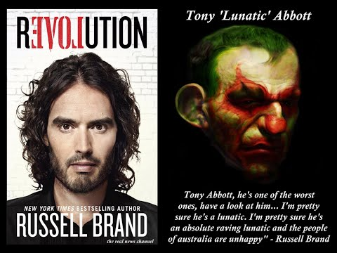Russell Brand - Tony Abbott is a Lunatic