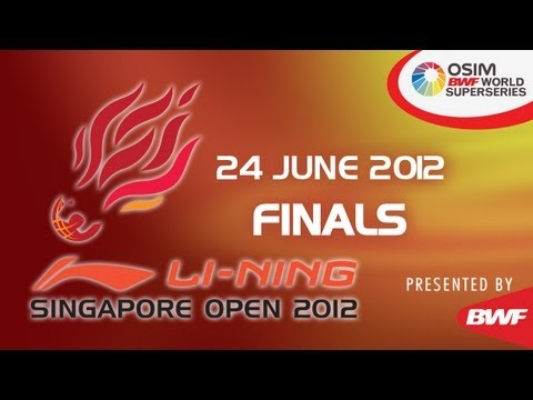 Finals - 2012 Li-Ning Singapore Open