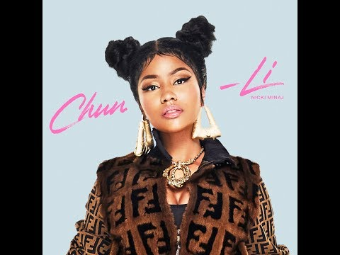 Download ChunLi Clean Radio Edit Audio  Nicki Minaj