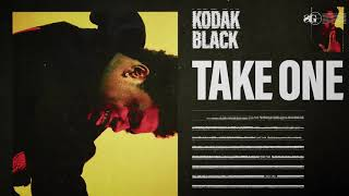 Kodak Black Take One Official Audio