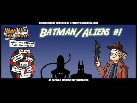 Batman/Aliens #1 - Atop the Fourth Wall