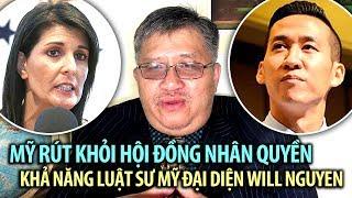 TỪ THỦ ĐÔ: Mỹ rút khỏi HĐ Nhân Quyền & Khả năng có luật sư cho Will Nguyen