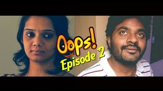 Oops || Its Reality..!! || Episode 02