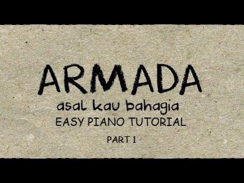 Armada - Asal Kau Bahagia - Easy Piano Tutorial - Part 1