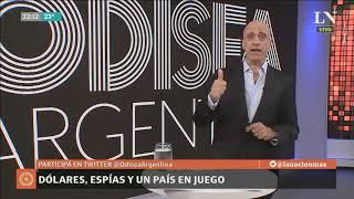 Carlos Pagni: Dólares, espías y un país en juego — Editorial — Odisea Argentina