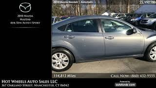 Used 2010 Mazda Mazda6   Hot Wheels Auto Sales LLC, Manchester, CT