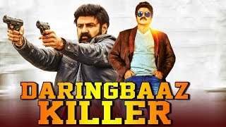 Daringbaaz Killer (2019) Telugu Hindi Dubbed Full Movie | Balakrishna, Lakshmi Rai