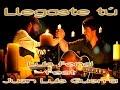 Llegaste tú - Luis Fonsi feat Juan Luis Guerra (En vivo) #YSEA