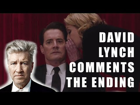 David Lynch comments the ending of Twin Peaks: the Return