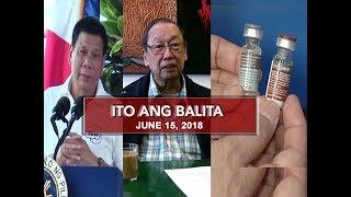 UNTV: Ito Ang Balita (June 15, 2018)