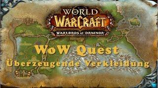 WoW Quest: Überzeugende Verkleidung