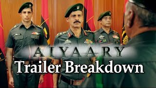 AIYAARY TRAILER BREAKDOWN | THINGS YOU MISSED | SIDHARTH MALHOTRA | FULL MOVIE | FILM REVIEW