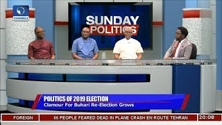 2019 Election: Clamour For Buhari's Re-election |Politics Today|