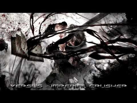 Versus - Imperial Crusher