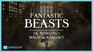 Fantastic Beasts Explained: J.K. Rowling