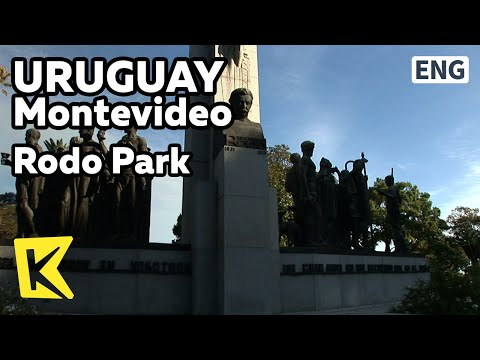 【K】Uruguay Travel-Montevideo[우루과이 여행-몬테비데오]로도 공원/Rodo Park/Jose Rodo/Classic/Performance
