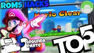 Top 5 Roms Hacks New Super Mario Ds ANDROID! Part 2!!!!!
