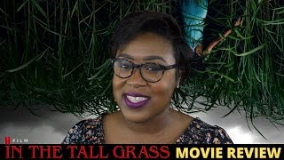 In the Tall Grass Netflix Review