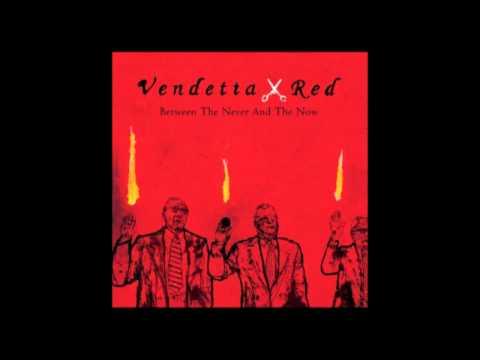Vendetta Red - Ps Love The Black