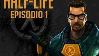 HALF-LIFE - Episodio 1 - Soy Gordon Freeman