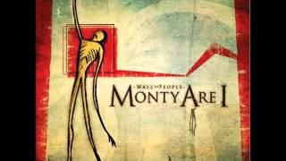 Watch Monty Are I Castle Bound video