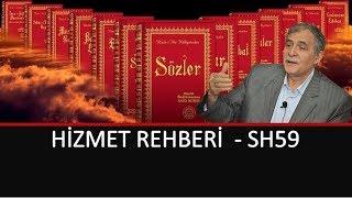 Prof. Dr. Şener Dilek - Hizmet Rehberi - Sh59 - Eski Said ilm-i hikmet ve ilm-i hakikatın...