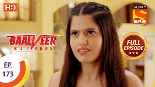 Baalveer Returns - Ep 173  - Full Episode - 20th August 2020
