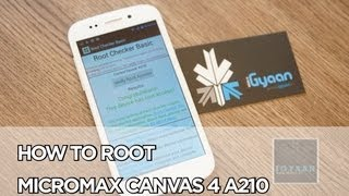 Root Micromax Canvas 4 A210 : Easy tutorial : iGyaan