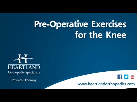 Pre-Operative Exercises for Total Knee Replacement - YouTube