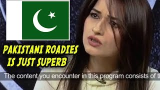 PAKISTANI ROADIES is awesome  | PAKISTANI ROADIES NEEDS TO STOPPED | Why it sucks ep - 36