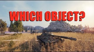 WOT - Do You Have The Right Object? | World of Tanks