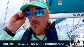 SSL 288 ~ Bonaire..  NO MORE HURRICANES!!