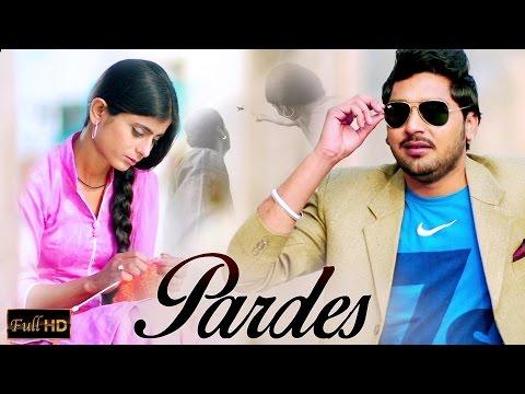 New Punjabi Songs 2015 | Pardes | Dilraj | Latest New Punjabi Songs 2015 video