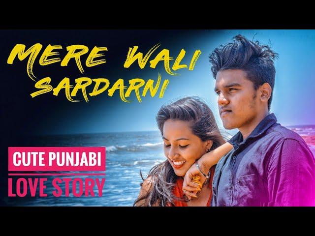 Mera Wala Sardar Part 2 | Cute Punjabi Love Story | Neha Malik | Jugraj Sandhu| Ft.Darshana &Aashish thumbnail