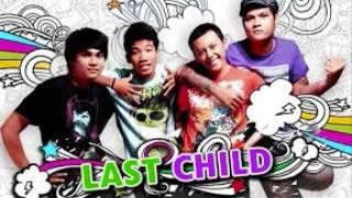 Last Child - Indahkah Perbedaan (Lirik)
