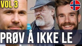 DEN UMULIGE PRØV Å IKKE LE!!! [Vol 3] - Den norske versjonen