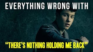 "Download Lagu Everything Wrong With Shawn Mendes - ""There's Nothing Holdin' Me Back"" Gratis STAFABAND"