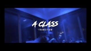 A Class - Transition