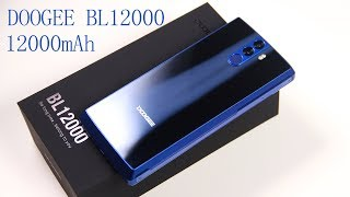12000mAh / screen of 18:9 DOOGEE BL12000 Unboxing & Hands_On/Antutu Test Video