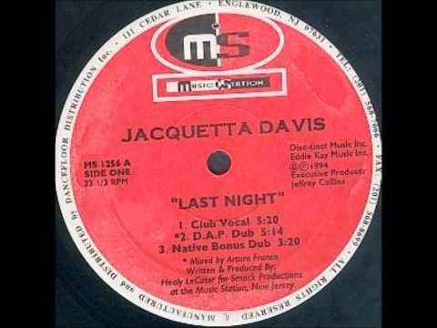 Jacquetta Davis - Last Night