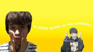 a shitty guide to lee seokmin