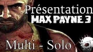 Max Payne 3 : Présentation du mode Online + Walkthrough