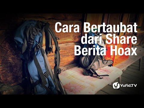 Tanya Jawab: Cara Bertaubat Dari Share Berita Hoax - Ustadz Badrussalam, Lc