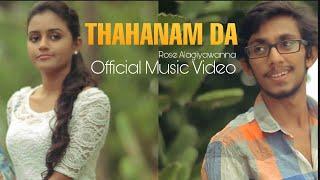 Thahanamda Hamuwanata - Rose Alagiyawanna New Sinhala Songs 2014