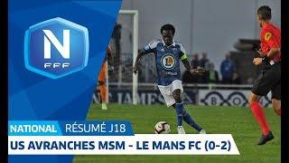 J18: US Avranches - Le Mans FC 0-2, le résumé I National FFF 2018-2019